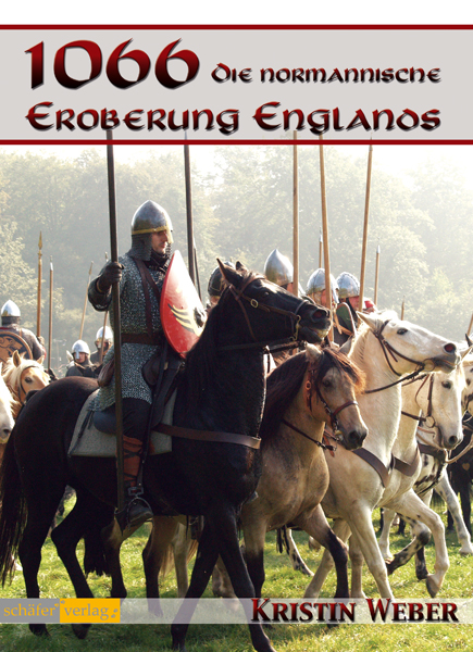 1066 Die normannische Eroberung Esnglands
