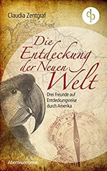 Die Entdeckung der neuen Welt, Alexander von Humboldt