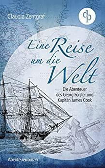 Eine Reise um die Welt, Georg Forster